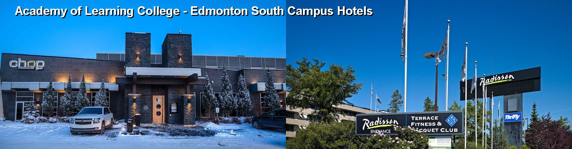 5 Best Hotels near Academy of Learning College - Edmonton South Campus