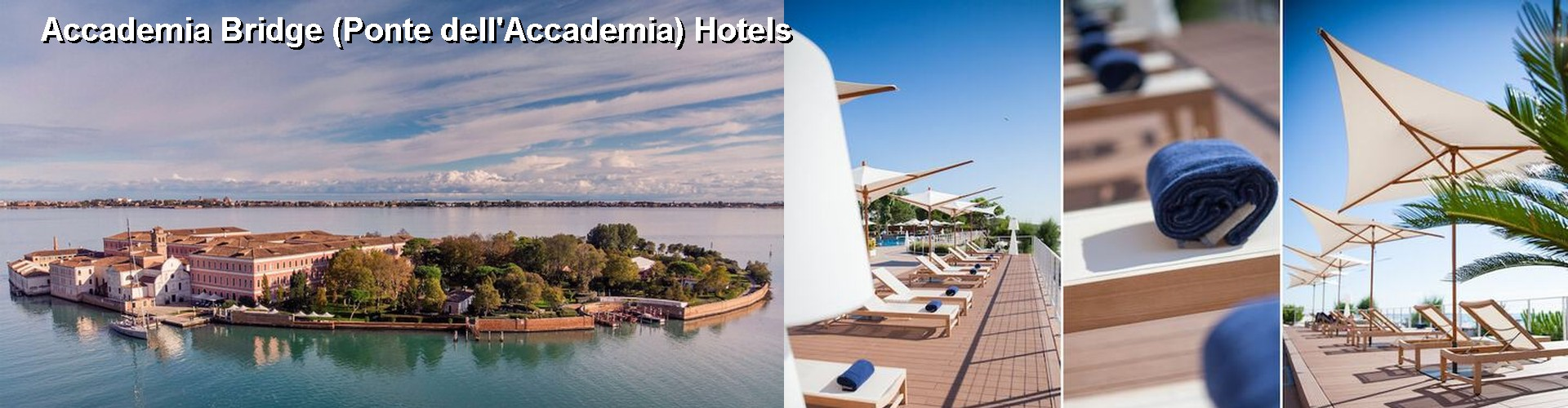 5 Best Hotels near Accademia Bridge (Ponte dell'Accademia)