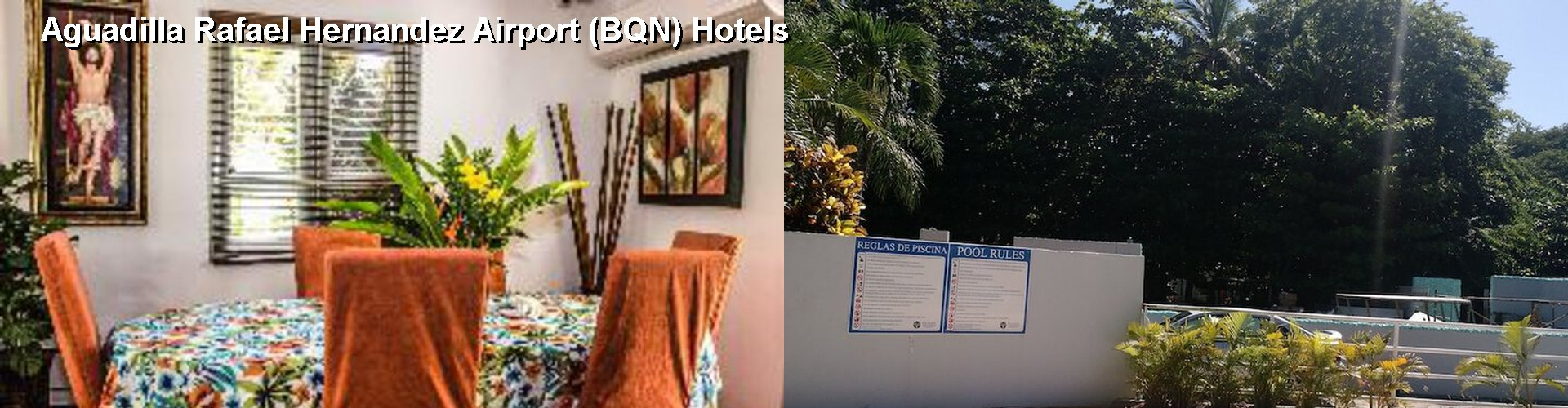 5 Best Hotels near Aguadilla Rafael Hernandez Airport (BQN)