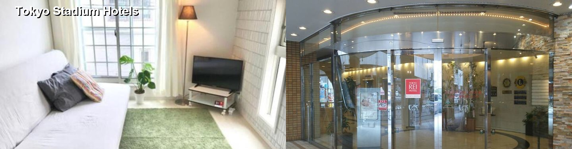 0 Best Hotels near Ajinomoto Stadium