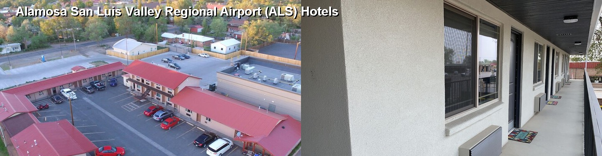 5 Best Hotels near Alamosa San Luis Valley Regional Airport (ALS)