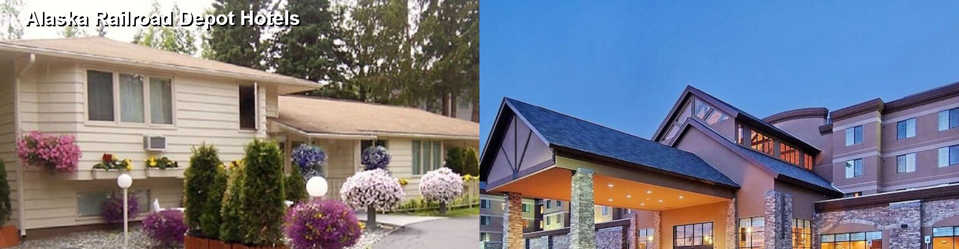 5 Best Hotels near Alaska Railroad Depot