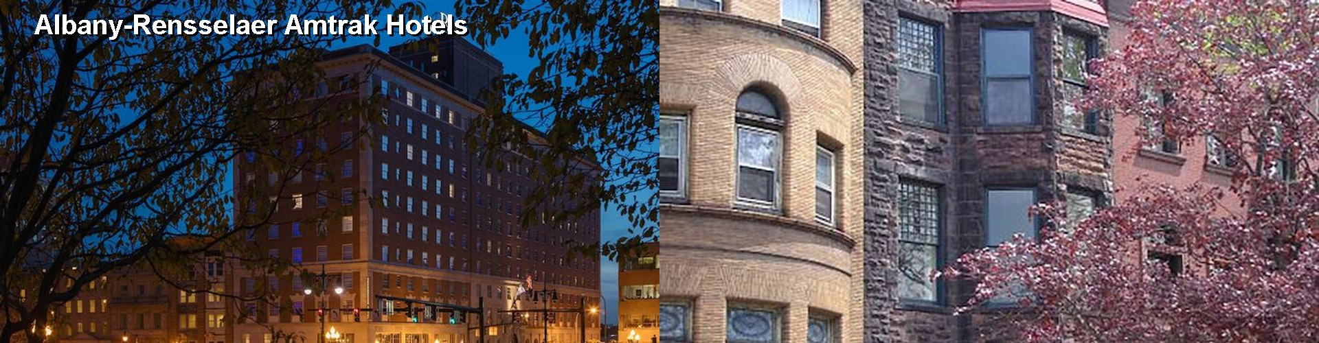 5 Best Hotels near Albany-Rensselaer Amtrak