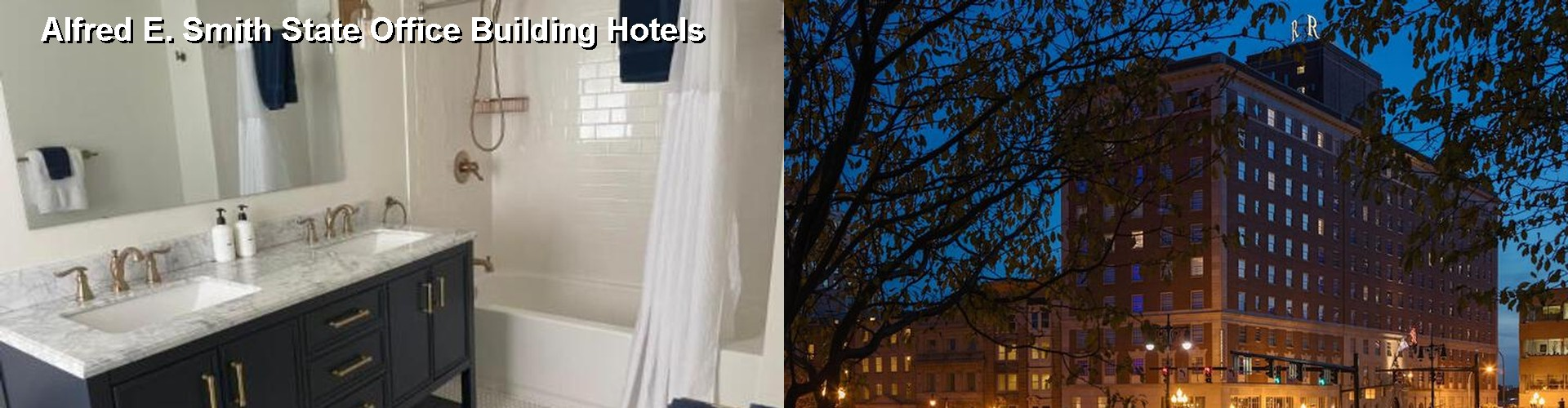 5 Best Hotels near Alfred E. Smith State Office Building
