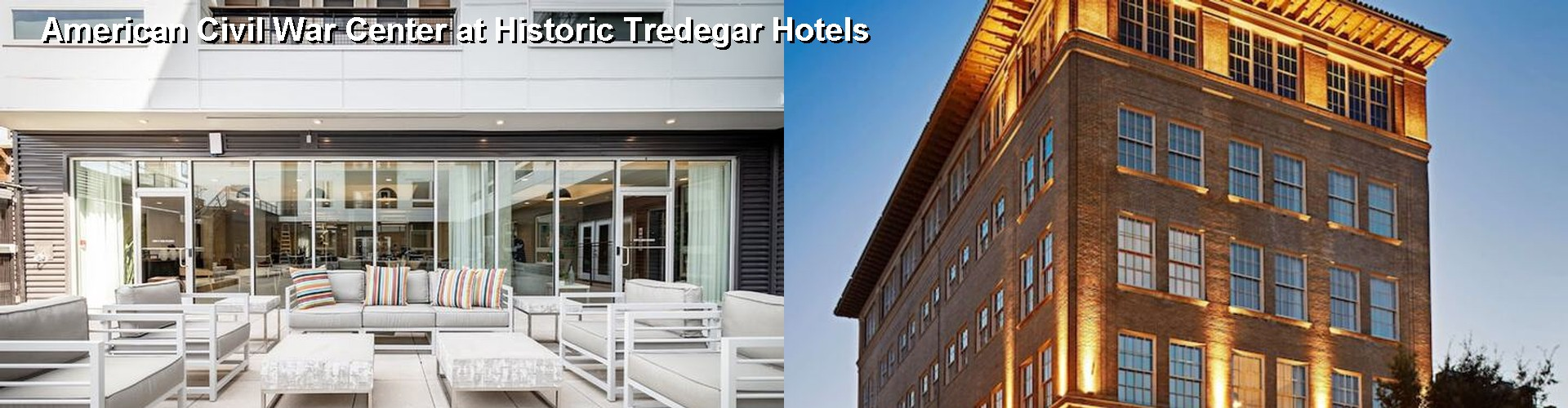 5 Best Hotels near American Civil War Center at Historic Tredegar