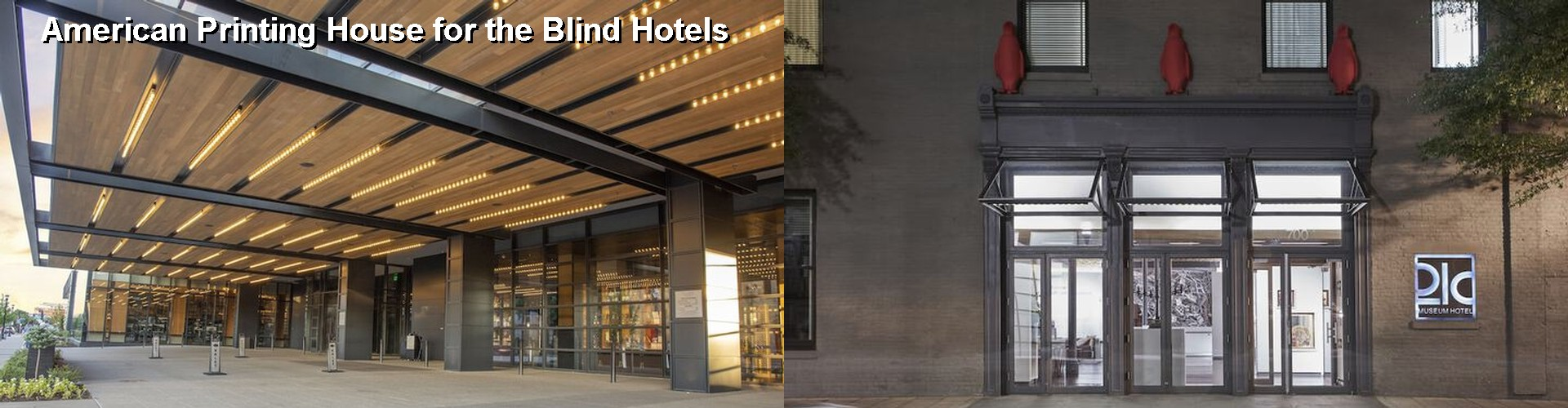 5 Best Hotels near American Printing House for the Blind