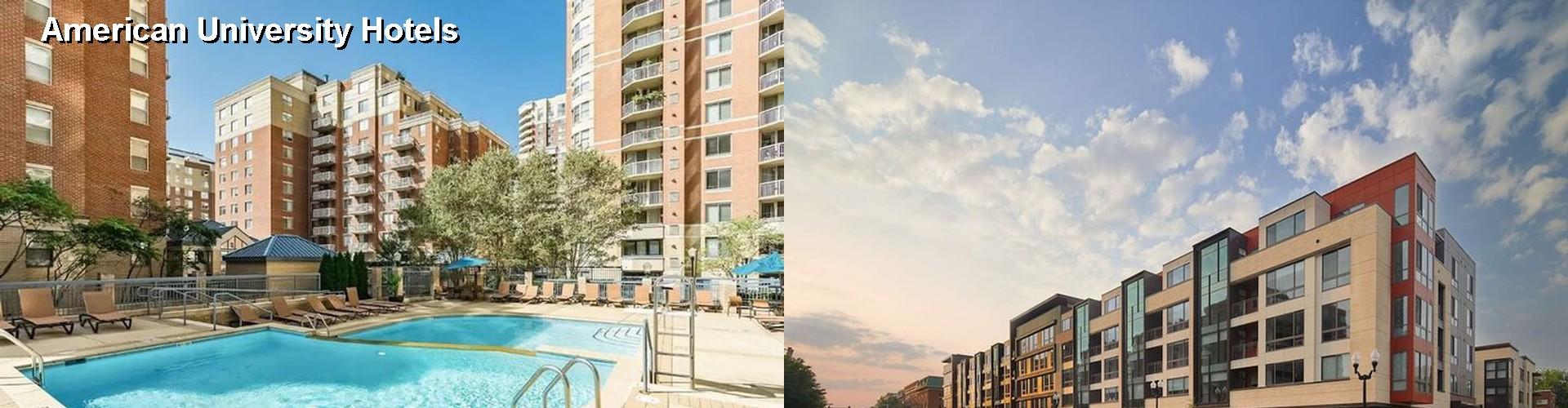 5 Best Hotels Near American University