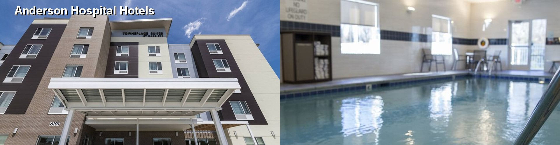 5 Best Hotels near Anderson Hospital