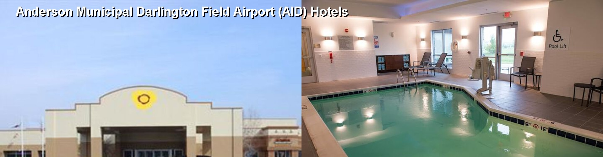 5 Best Hotels near Anderson Municipal Darlington Field Airport (AID)