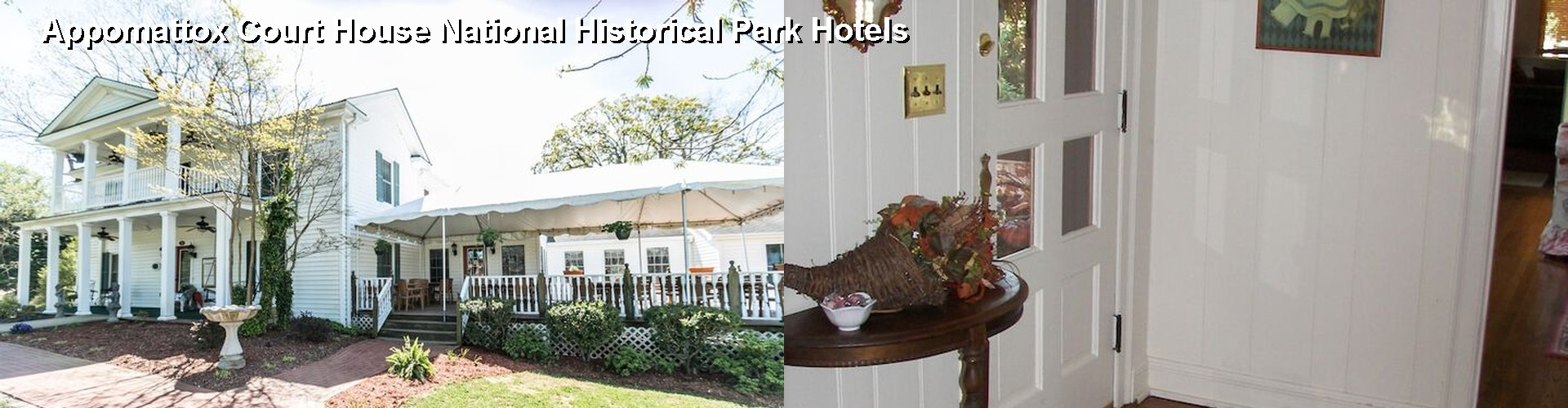 5 Best Hotels near Appomattox Court House National Historical Park