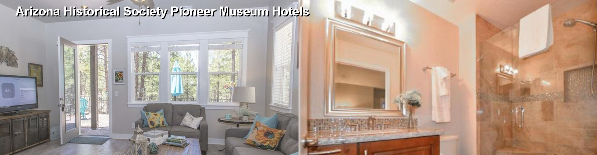 4 Best Hotels near Arizona Historical Society Pioneer Museum