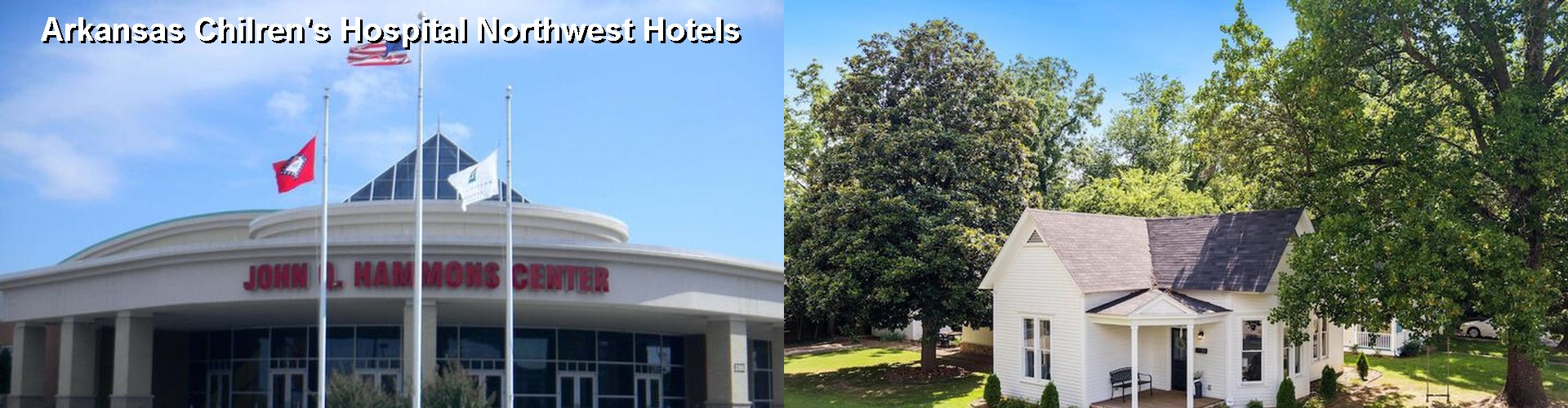 5 Best Hotels near Arkansas Chilren's Hospital Northwest