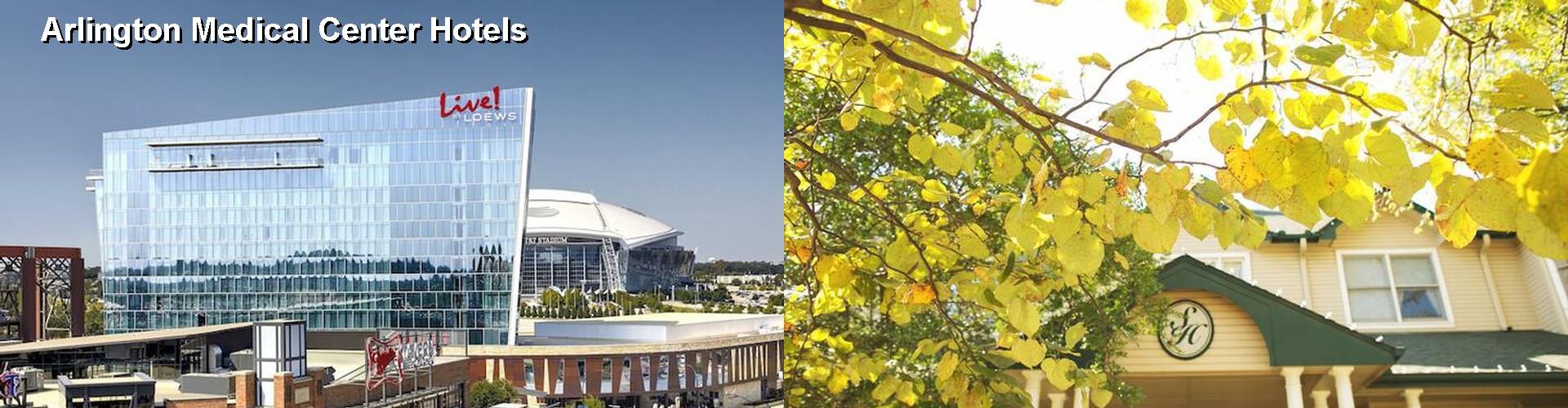 5 Best Hotels Near Arlington Medical Center