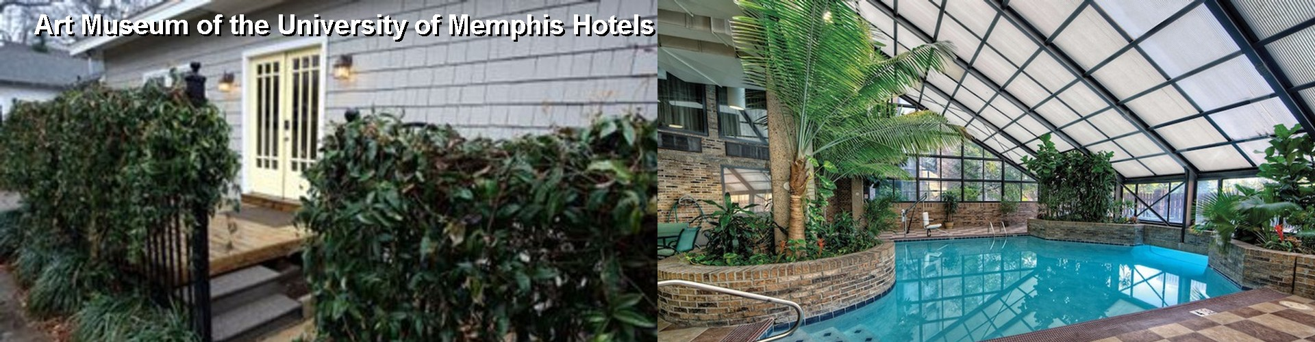 5 Best Hotels near Art Museum of the University of Memphis