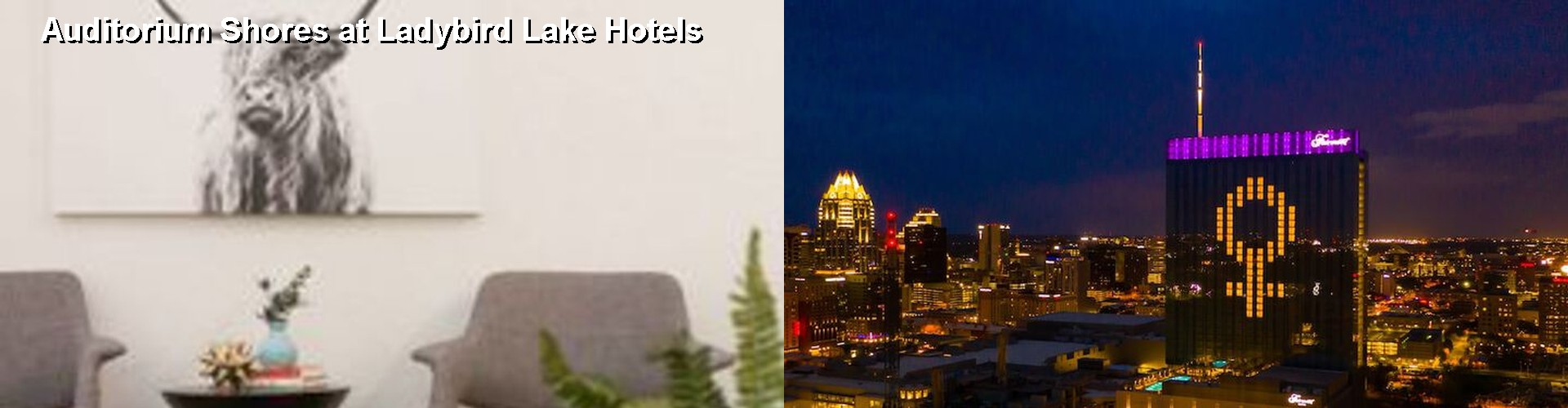 5 Best Hotels near Auditorium Shores at Ladybird Lake