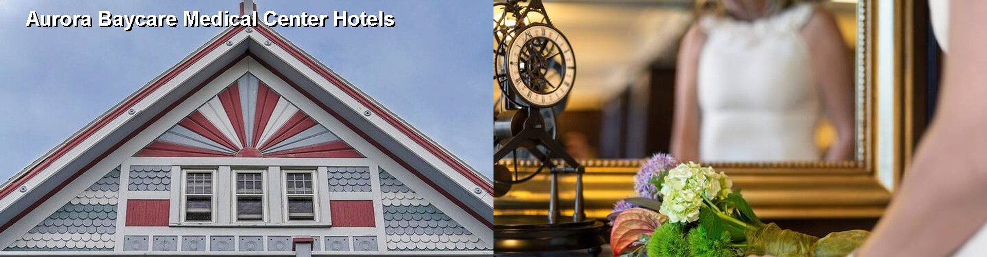 5 Best Hotels near Aurora Baycare Medical Center
