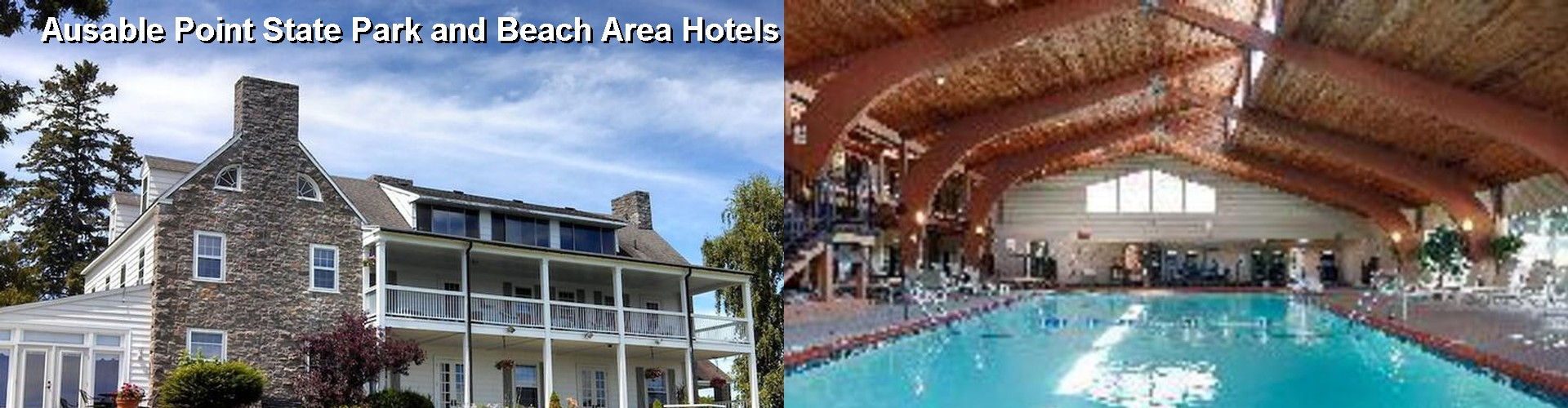 5 Best Hotels near Ausable Point State Park and Beach Area