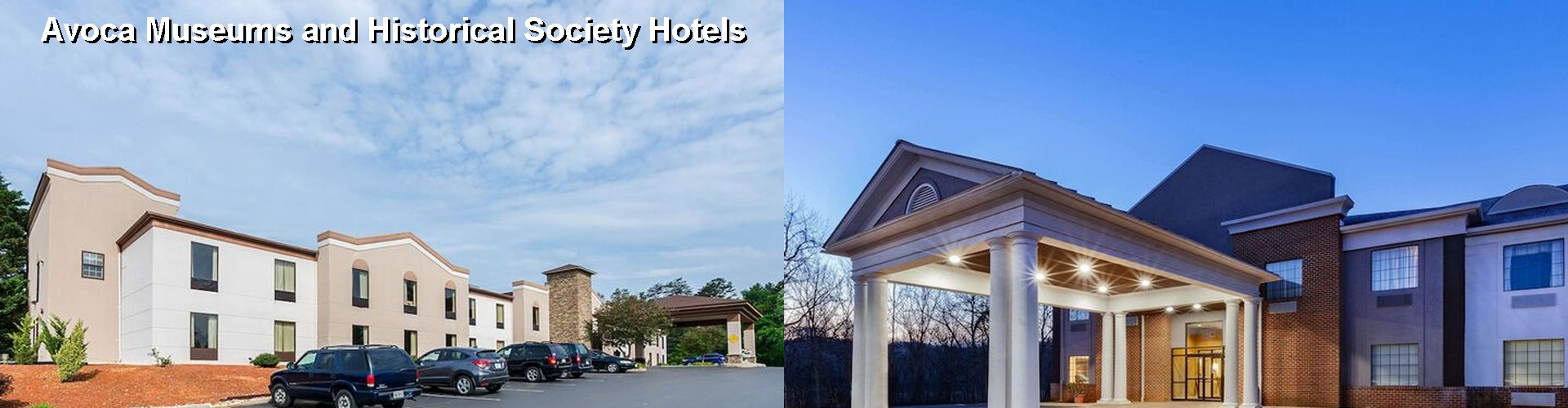 5 Best Hotels near Avoca Museums and Historical Society