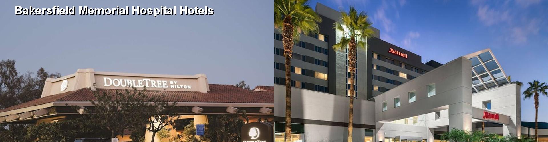 5 Best Hotels Near Bakersfield Memorial Hospital