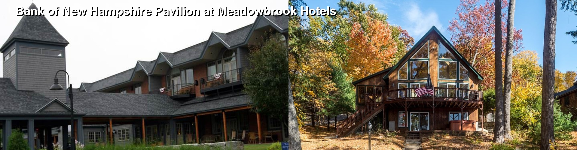 5 Best Hotels Near Bank Of New Hampshire Pavilion At Meadowbrook