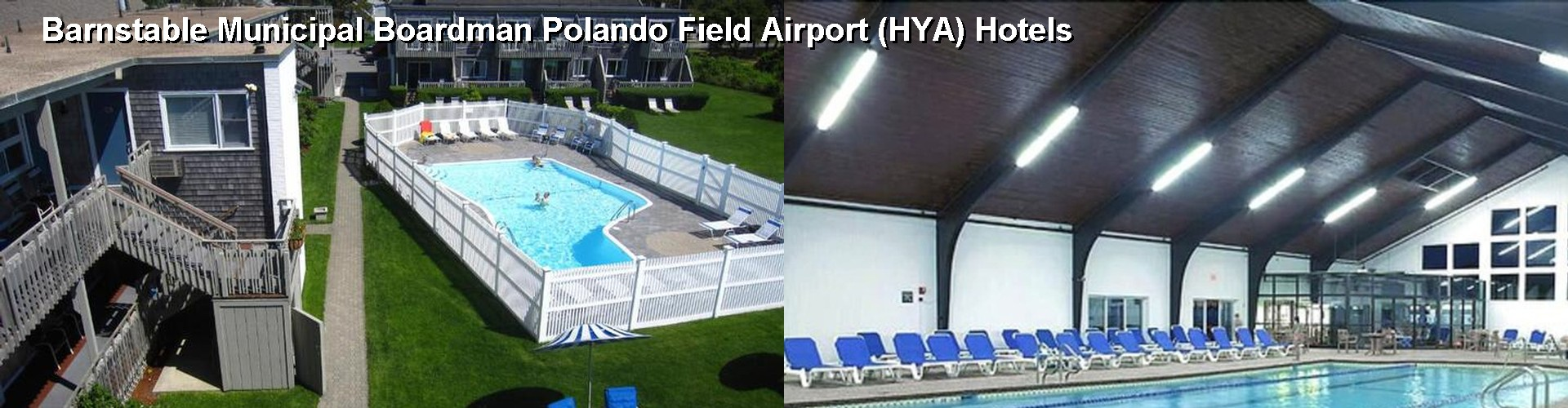 4 Best Hotels near Barnstable Municipal Boardman Polando Field Airport (HYA)