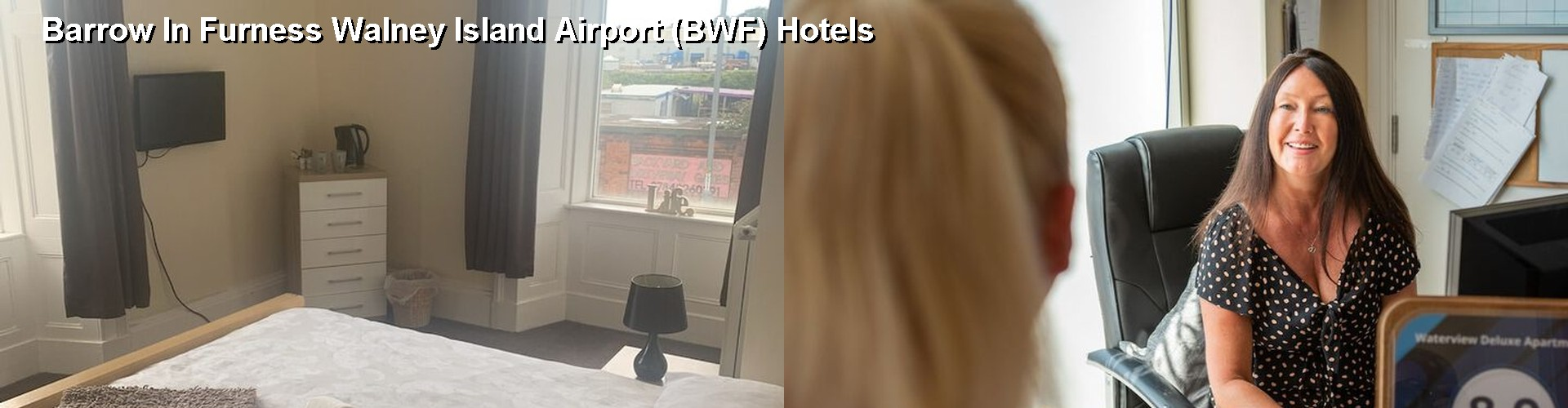 2 Best Hotels near Barrow In Furness Walney Island Airport (BWF)