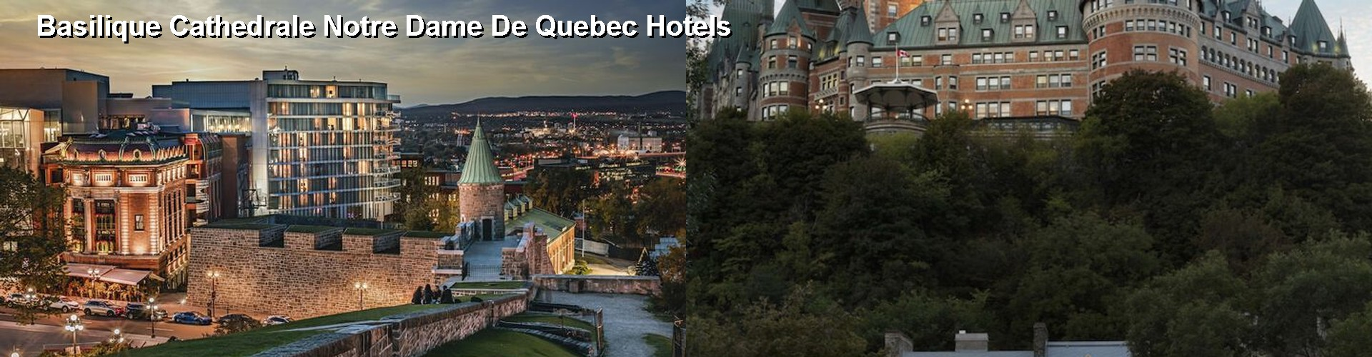 5 Best Hotels near Basilique Cathedrale Notre Dame De Quebec