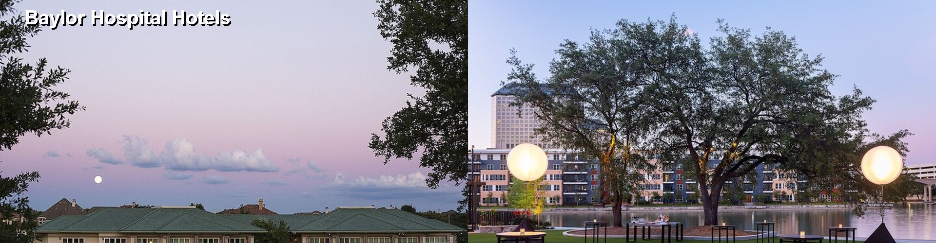 5 Best Hotels Near Baylor Hospital