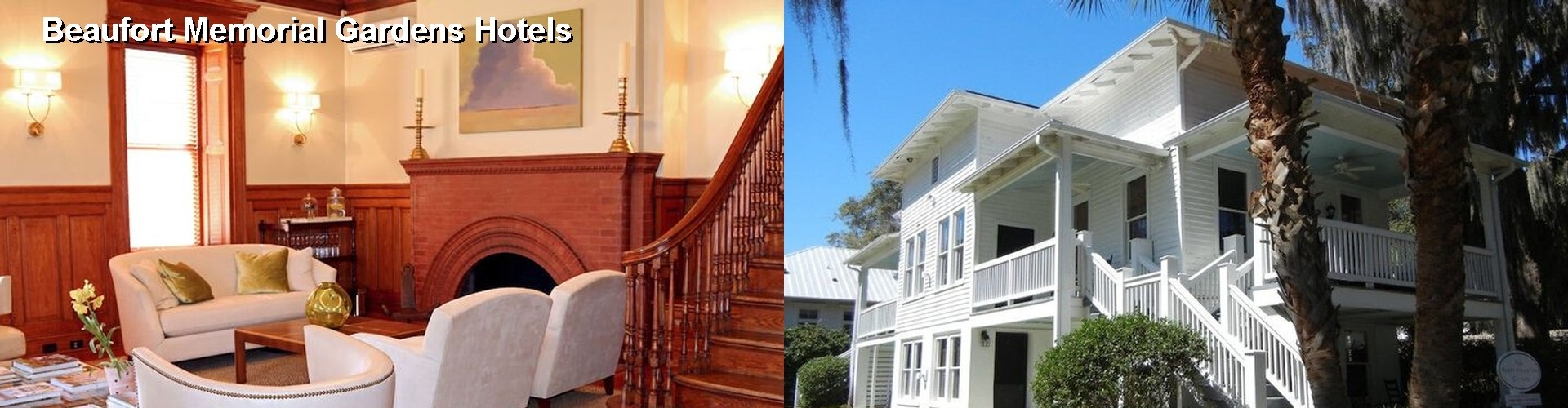 5 Best Hotels near Beaufort Memorial Gardens