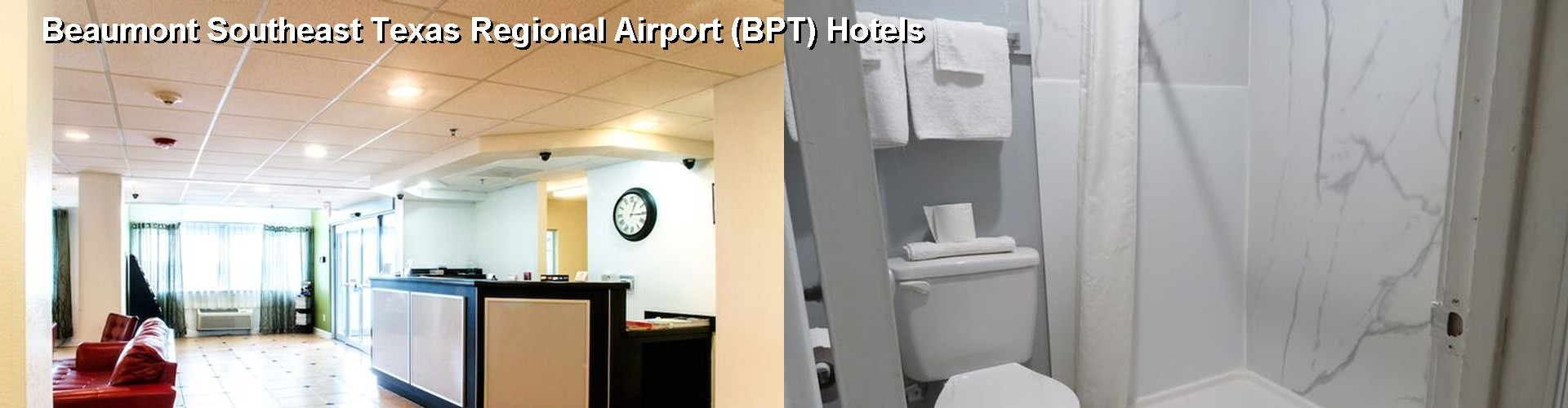 5 Best Hotels near Beaumont Southeast Texas Regional Airport (BPT)