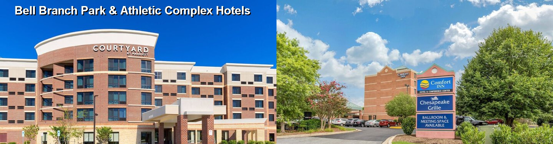 5 Best Hotels near Bell Branch Park & Athletic Complex