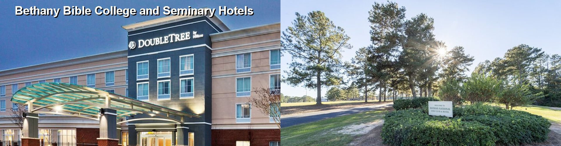 5 Best Hotels near Bethany Bible College and Seminary