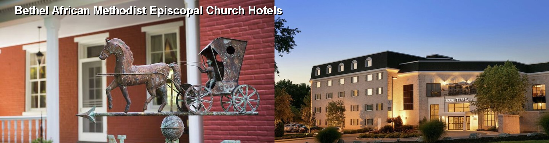 5 Best Hotels near Bethel African Methodist Episcopal Church