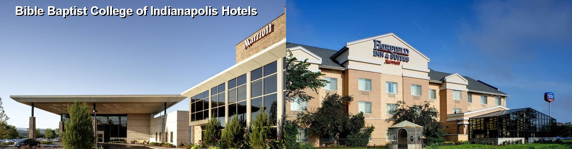 5 Best Hotels near Bible Baptist College of Indianapolis