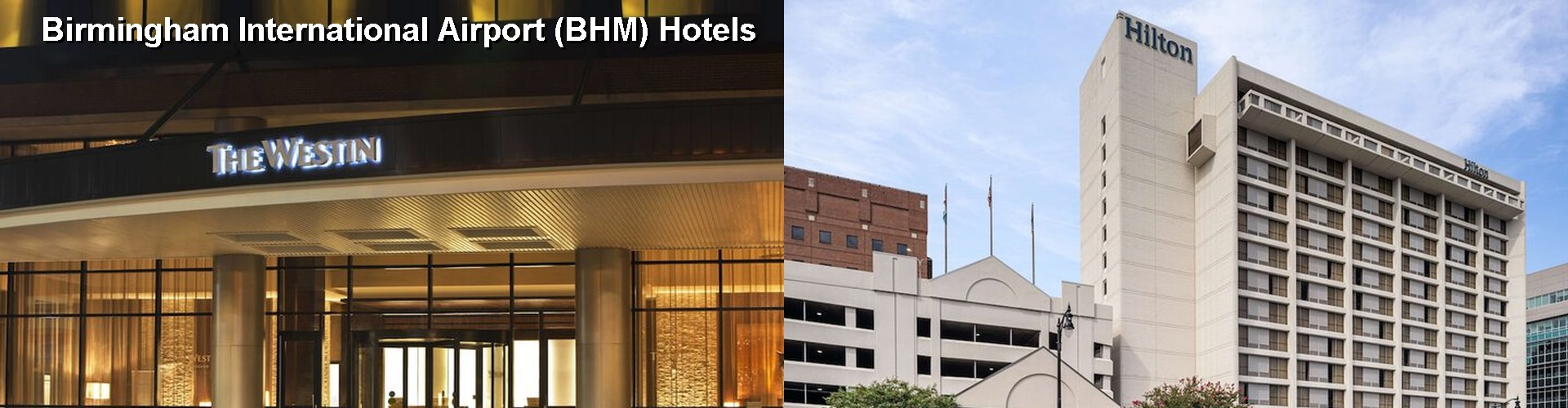 4 Best Hotels near Birmingham International Airport (BHM)