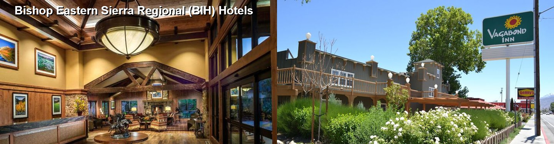 5 Best Hotels near Bishop Eastern Sierra Regional (BIH)