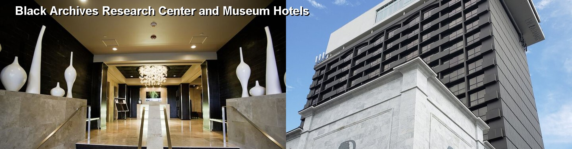 5 Best Hotels near Black Archives Research Center and Museum