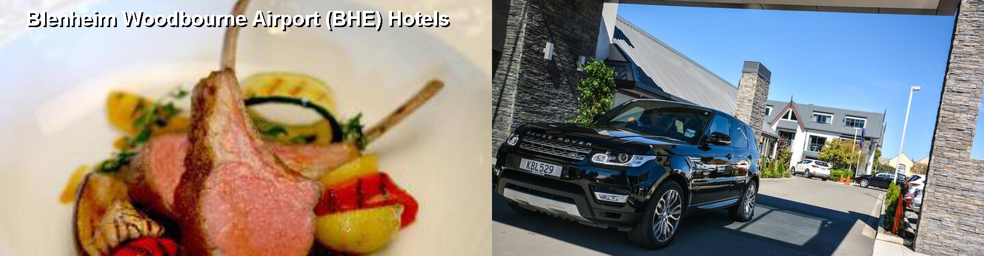 4 Best Hotels near Blenheim Woodbourne Airport (BHE)