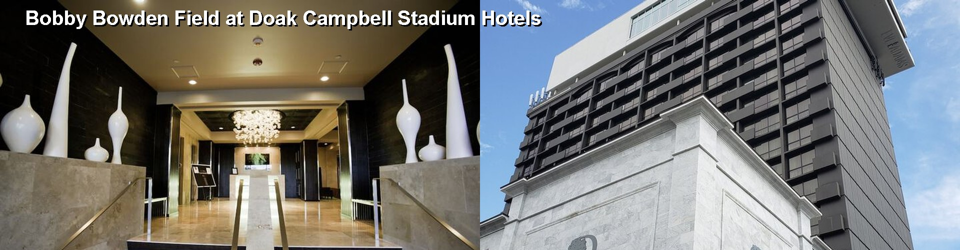 5 Best Hotels near Bobby Bowden Field at Doak Campbell Stadium