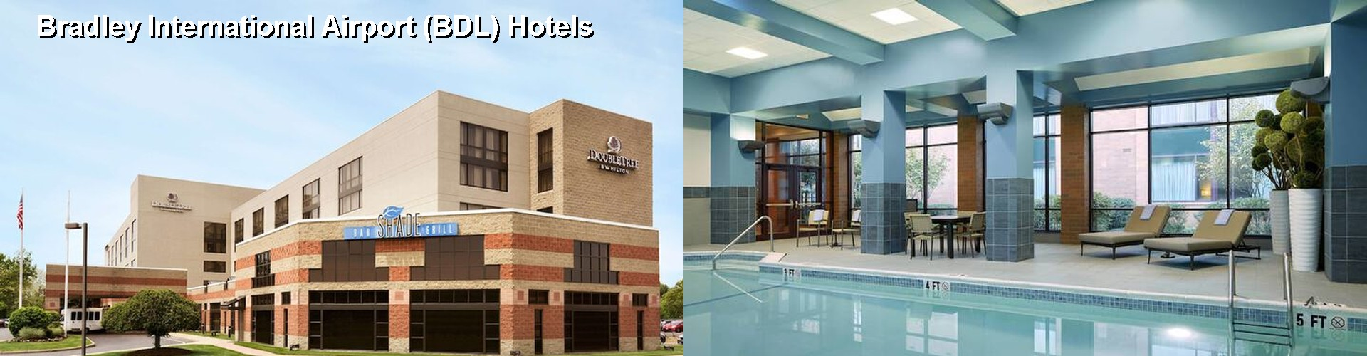 5 Best Hotels near Bradley International Airport (BDL)