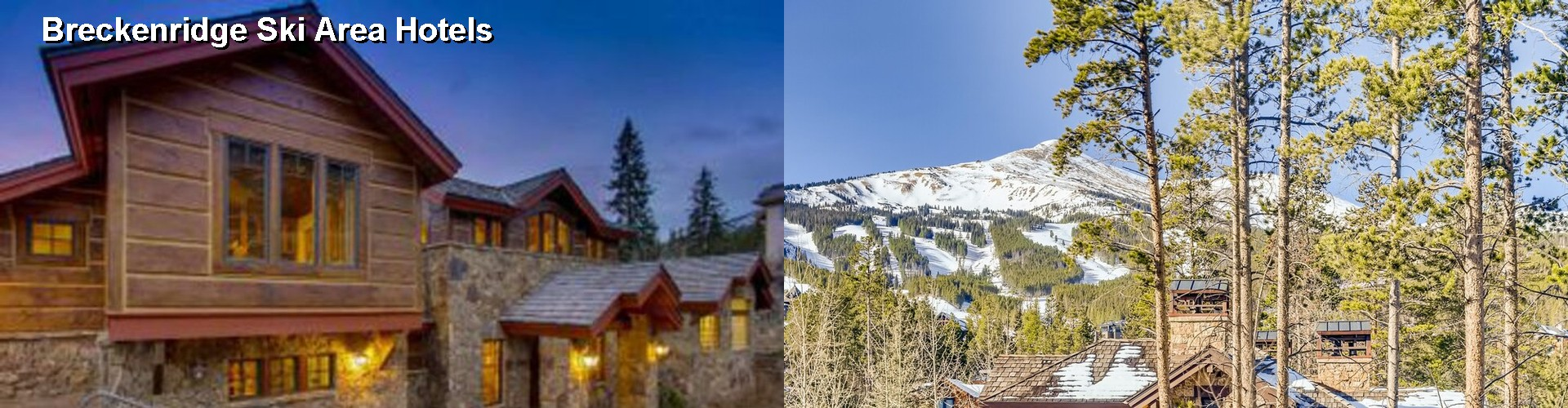 5 Best Hotels near Breckenridge Ski Area