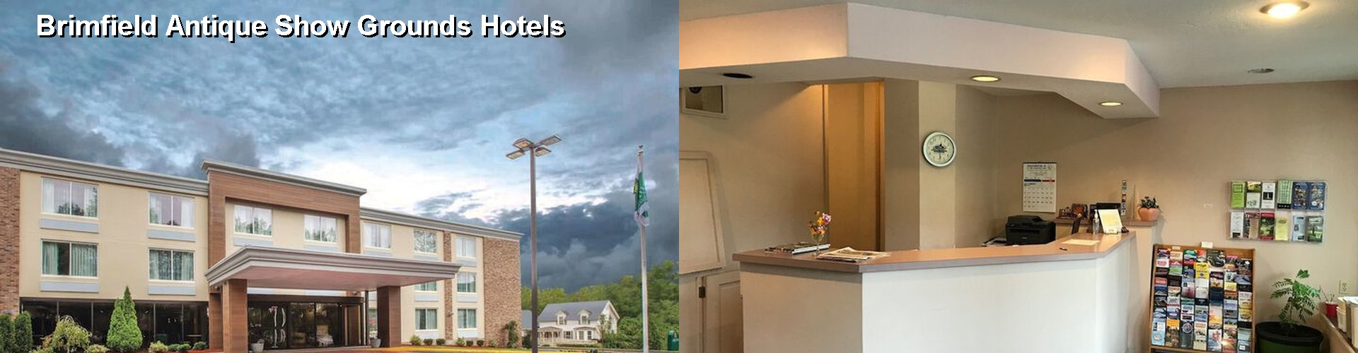 5 Best Hotels near Brimfield Antique Show Grounds