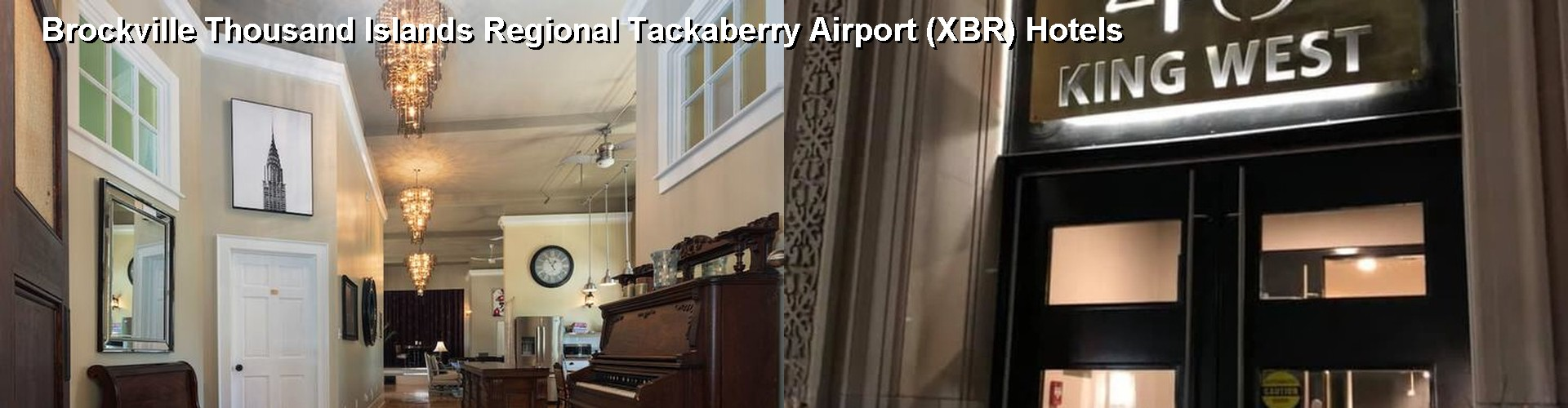 5 Best Hotels near Brockville Thousand Islands Regional Tackaberry Airport (XBR)