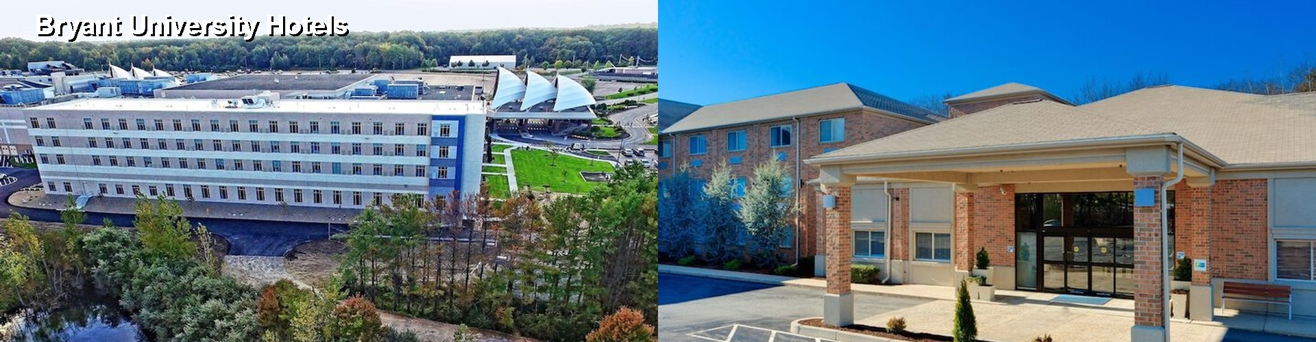 5 Best Hotels Near Bryant University