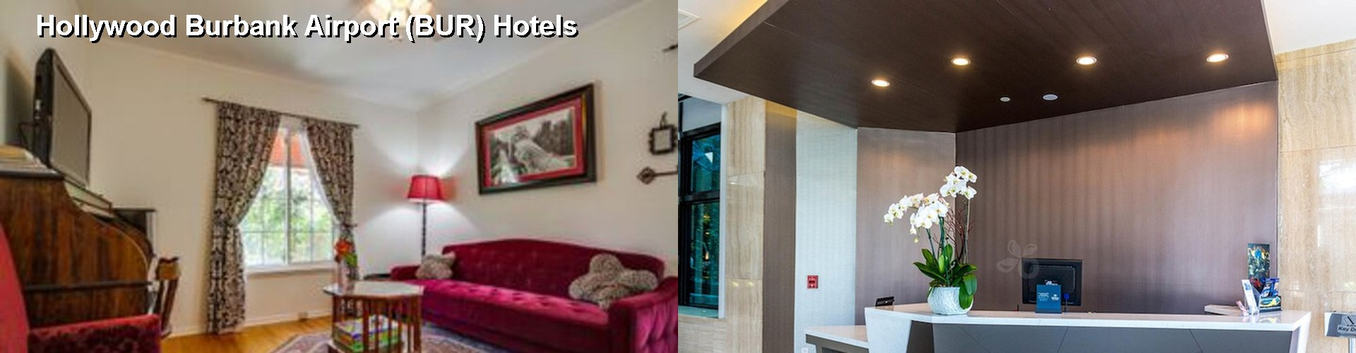 5 Best Hotels near Burbank Bob Hope Airport (BUR)