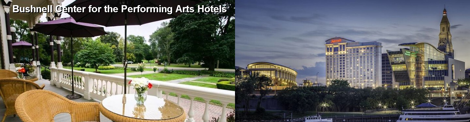 5 Best Hotels near Bushnell Center for the Performing Arts