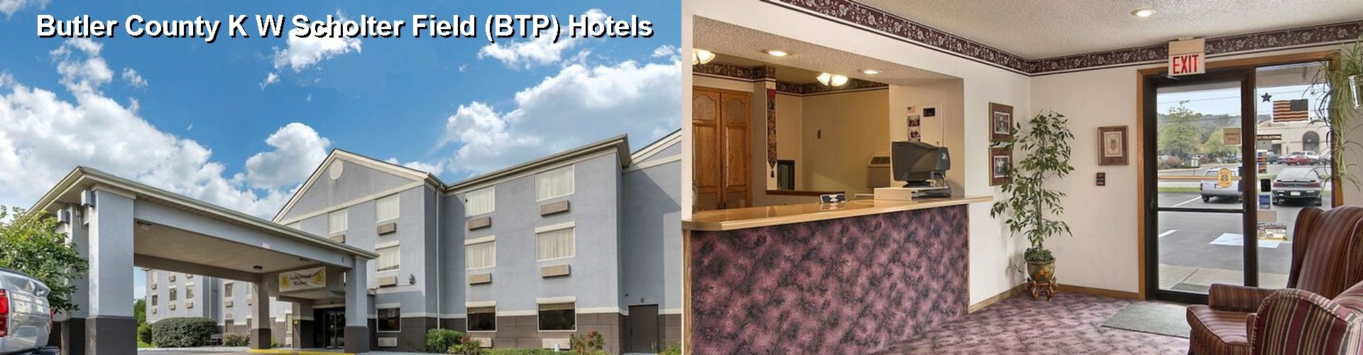 5 Best Hotels near Butler County K W Scholter Field (BTP)