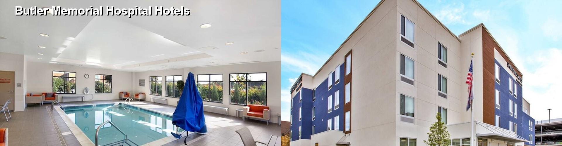 5 Best Hotels near Butler Memorial Hospital