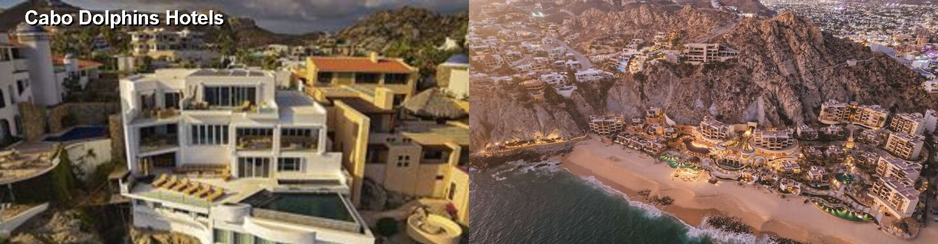 5 Best Hotels near Cabo Dolphins