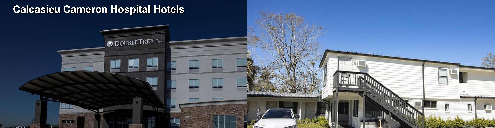 5 Best Hotels near Calcasieu Cameron Hospital